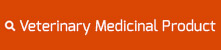 Veterinary Medicinal Products